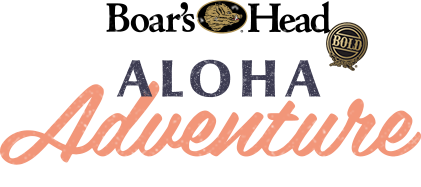 Boar's Head | Aloha Adventure Sweepstakes | Enter Now